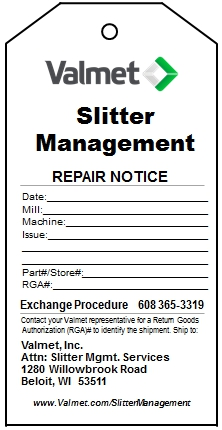 Slitter management repair notice